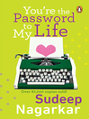 You're the Password to My Life (eBook)