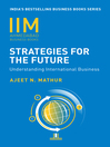 Strategies for the Future (eBook): Understanding International Business