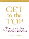 Get to the Top (eBook): The Ten Rules for Social Success