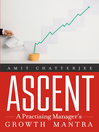 Ascent (eBook): A Practising Manager's Growth Mantra