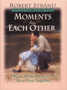 Moments for Each Other eBook