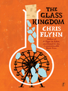 The Glass Kingdom (eBook)