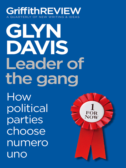 Leader of the Gang (eBook): How Political Parties Choose Numero Uno
