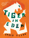 A Tiger in Eden (eBook)