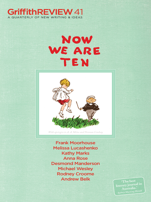 Now We Are Ten (eBook): Griffith REVIEW 41