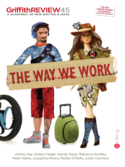 Griffith REVIEW 45 (eBook): The Way We Work
