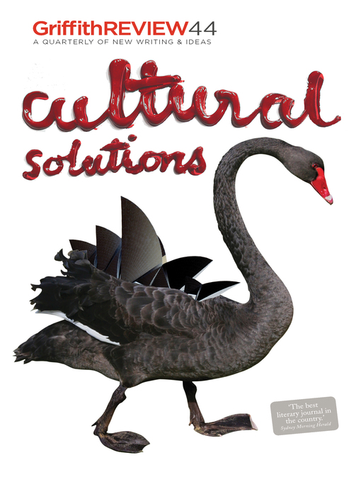 Cultural Solutions (eBook): Griffith REVIEW 44