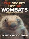 The Secret Life of Wombats (eBook)