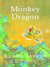 The Monkey and the Dragon (eBook): A True Story about Friendship, Music, Politics and Life on the Edge
