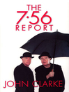 The 7.56 Report (eBook)