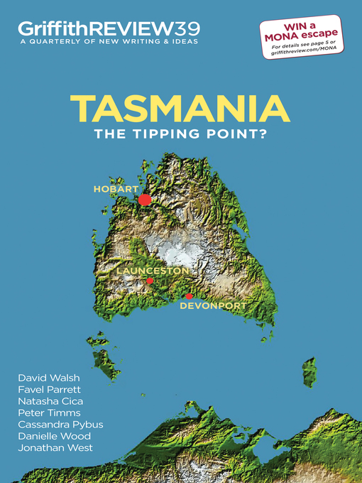 Griffith Review 39:  Tasmania (eBook): The Tipping Point