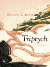 Triptych, An Erotic Adventure (eBook): 3 Stories in 1