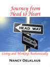 Journey from Head to Heart (eBook): Living and Working Authentically
