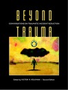 Beyond Trauma (eBook): Conversations on Traumatic Incident Reduction