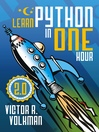 Learn Python in One Hour (eBook): Programming by Example