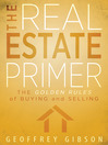 The Real Estate Primer (eBook): The Golden Rules of Buying and Selling
