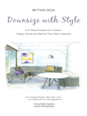 Downsize With Style (eBook): A 5-Step Process to Create a Happy Home and Refine Your New Lifestyle