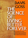 The Science of Living Better Forever (eBook)