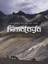 A Long Walk in the Himalaya (eBook): A Trek from the Ganges to Kashmir
