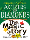 Acres of Diamonds & The Magic Story (eBook)