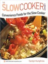 Convenience Foods for the Slow Cooker (eBook)