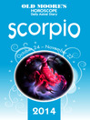 Old Moore's Horoscope and Astral Diary 2014 – Scorpio (eBook)