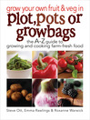 Grow Your Own Fruit and Veg in Plot, Pots or Grow Bags (eBook)