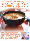 Fresh and Easy Soups and Smoothies (eBook)