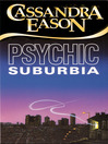 Psychic Suburbia (eBook)