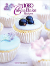 Classic 1000 Cake & Bake Recipes (eBook)