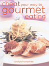 Cheat Your Way to Gourmet Eating (eBook)