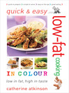Quick & Easy Low-fat Cooking in Colour (eBook)