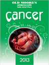 Old Moore's Horoscope 2013 Cancer (eBook)