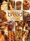 Mad About Bread (eBook)