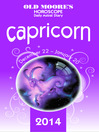 Old Moore's Horoscope and Astral Diary 2014 – Capricorn (eBook)