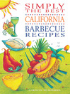 Simply the Best California Barbeque Recipes (eBook)