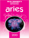 Old Moore's Horoscope 2013 Aries (eBook)