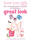 Know Your Style (eBook): The Transvestite's Guide to Finding a Great Look