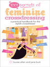 1001 Secrets of Feminine Cross Dressing (eBook)