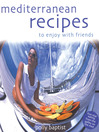 Mediterranean Recipes to Enjoy with Friends (eBook)