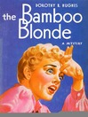 The Bamboo Blonde (eBook)