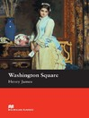 Washington Square (eBook): Beginner ELT Graded Reader