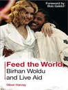 Feed the World (eBook): Birhan Woldu and Live Aid