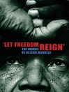 Let Freedom Reign (eBook): The Words of Nelson Mandela