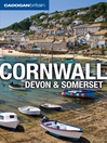 Cornwall, Devon and Somerset (eBook)