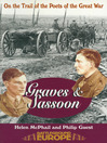 Sassoon & Graves (eBook): On the Trail of the Poets of the Great War