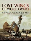 Lost Wings of WWI (eBook): Downed Airmen on the Western Front 1914-1918
