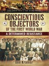 Conscientious Objectors of the First World War (eBook): A Determined Resistance