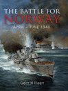 The Battle for Norway (eBook): April - June 1940