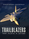Trailblazers (eBook): Test Pilots in Action